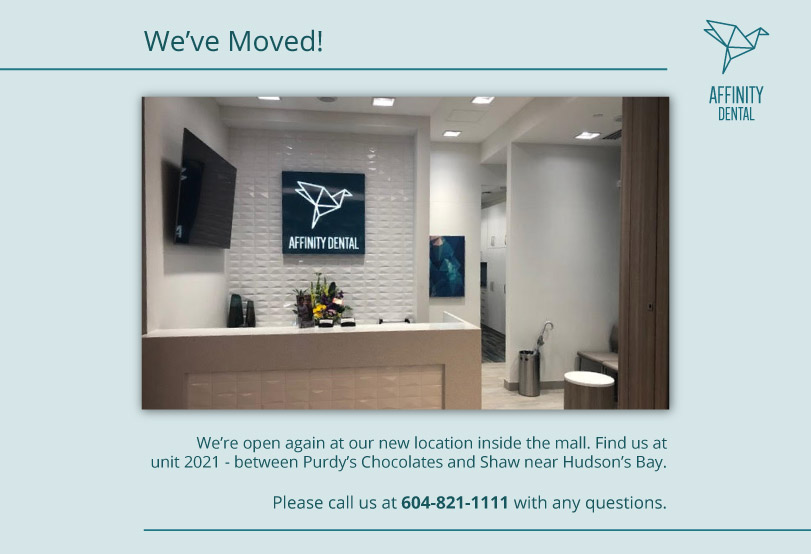 Affinity Dental has moved within Richmond Centre